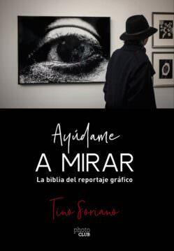 AYÚDAME A MIRAR - Tino Soriano
