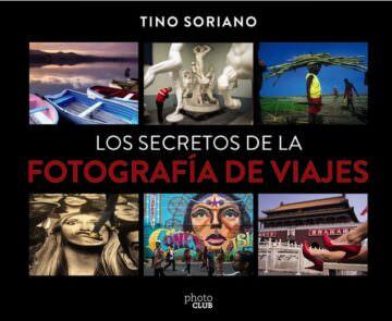 LOS SECRETOS DE LA FOTOGRAFÍA DE VIAJES – Tino Soriano